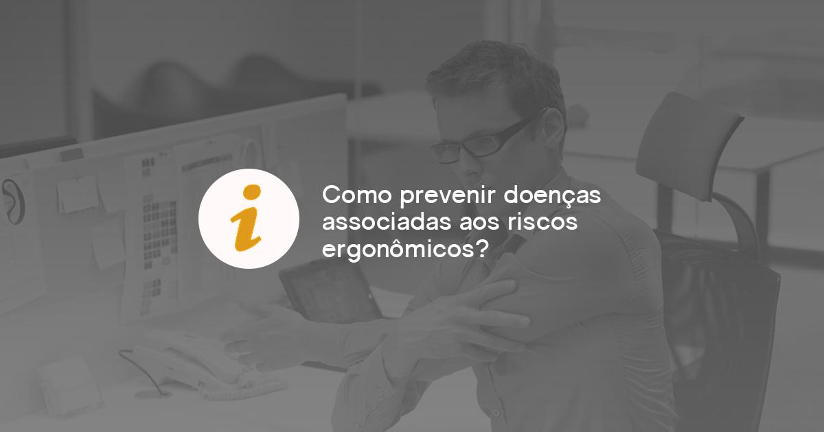 doenças associadas aos riscos ergonômicos